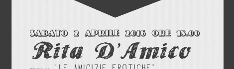 """Sabato 2.04.2016 // HAVE A NICE BOOK: Incontro con """"RITA D'AMICO"""""""