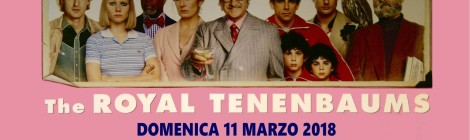 The Royal Tenenbaums | rassegna cinematografica San Salvo