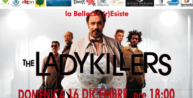 La Bellezza R-Esiste: Ladykillers, cinema al Centro Culturale di San Salvo