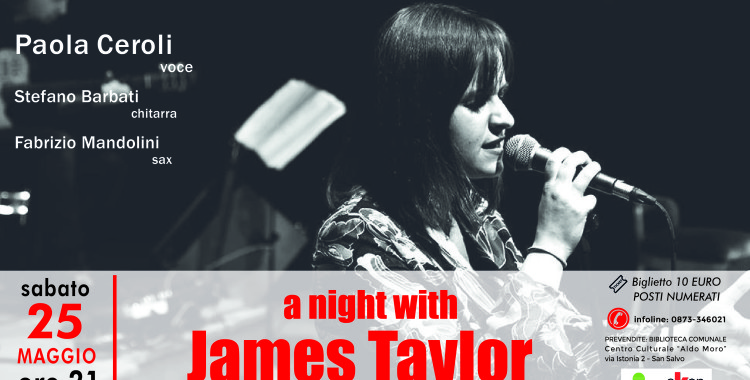 Paola Ceroli- a night with James Taylor
