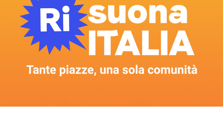RISUONA ITALIA. Tante piazze, una sola comunità