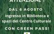 """""""Green pass"""" in biblioteca e Centro Culturale"""
